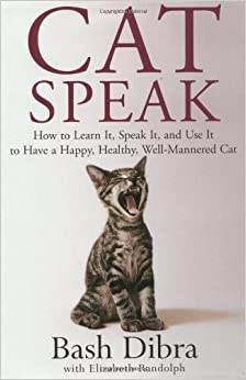 ??TOP?? Cat Speak: How To Learn It, Speak It, And Use It To Have A Happy, Healthy, Well-Mannered Cat. VERDE building traits cinco Awards DiscNW Stock capucha