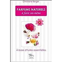 Parfums naturels à faire soi-même