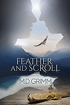 Feather and Scroll (The Shifters Book 11) by [Grimm, M.D.]