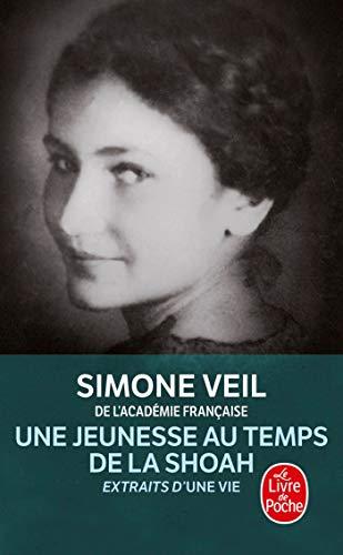 Une Jeunesse Au Temps de La Shoah (Extraits d'Une vie) (Litterature & Documents) (French Edition)