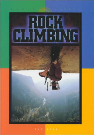 Read Online Rock Climbing (World of Sports) PDF