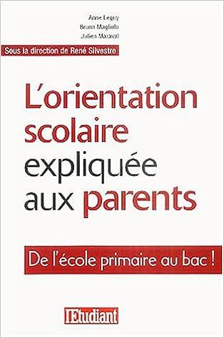 Amazon Fr L Orientation Scolaire Expliquee Aux Parents