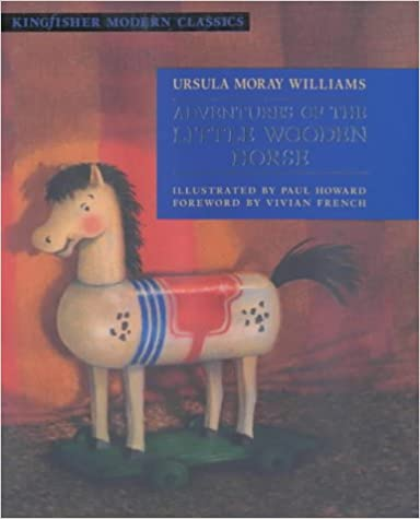 Adventures of the Little Wooden Horse (Kingfisher Classics)
