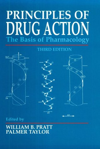 Principles of Drug Action: The Basis of Pharmacology, 3e