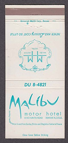 - Malibu Motor Hotel 5150 Smith Rd Denver CO matchcover