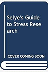 Selye's Guide to Stress Research Hardcover