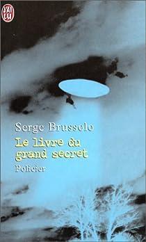 Le Livre du grand secret par Brussolo