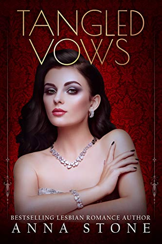 Tangled Vows (Mistress Book 1) by [Stone, Anna]