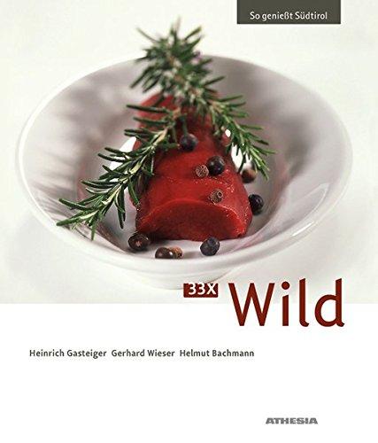 33 x Wild: So genießt Südtirol