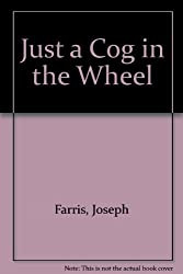 Just a Cog in the Wheel