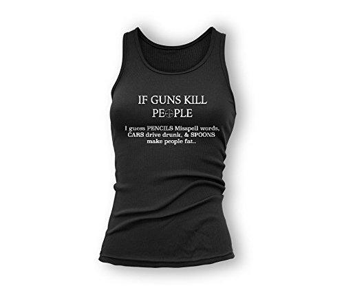 If Guns Kill People Tank Top