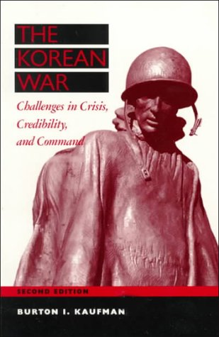 The Korean War: Challenges In Crisis, Credibility And Command