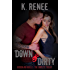 Down & Dirty: Hudson and Brielle - The Complete Trilogy (Dirty Love Book 6)