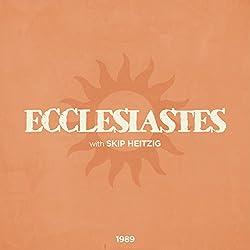 21 Ecclesiastes - 1989