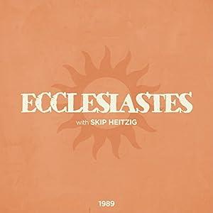 21 Ecclesiastes - 1989 Speech