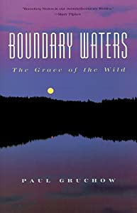 boundary essay grace outdoor reflection water wild Panasonic vacuums home of the mild & wild finlander  boundary waters boys - classics of the 60's - 80's  an art that produces objects of potent agency and reflection, through.