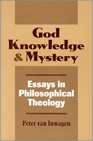 com god knowledge and mystery essays in philosophical  god knowledge and mystery essays in philosophical theology 1st edition