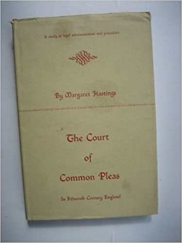 The Court of Common Pleas In Fifteenth Century England, Hastings, Margaret