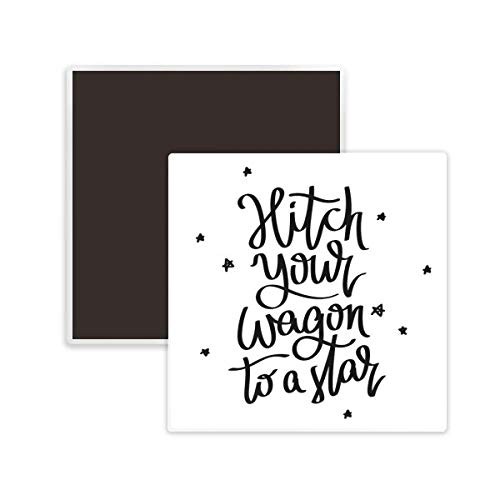 DIYthinker Hitch Your Wagon to A Star Quote Square Ceramics Fridge Magnet 2pcs - Refrigerator Wagon