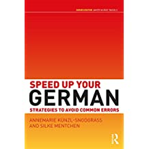 Speed up your German: Strategies to Avoid Common Errors (English Edition)