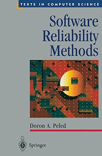 Software Reliability Methods (Texts in Computer Science) by Springer
