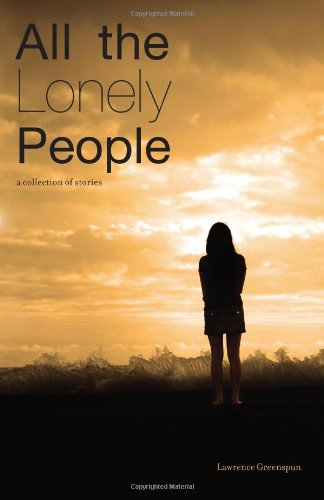 All The Lonely People: A Collection Of Stories pdf epub