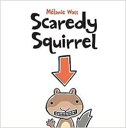Image - Original scaredy squirrel.jpg | Scaredy Squirrel Wiki ...