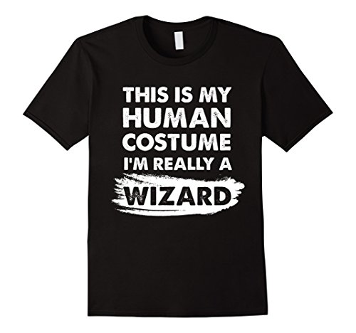 College Costume Ideas Cheap (Mens This Is My Human Costume I'm Really a Wizard Halloween Shirt 2XL Black)