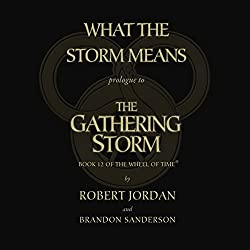 The Gathering Storm - Prologue