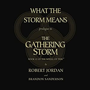 The Gathering Storm - Prologue Audiobook