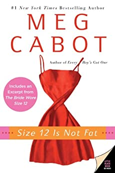Size 12 Is Not Fat: A Heather Wells Mystery (Heather Wells Mysteries) by [Cabot, Meg]