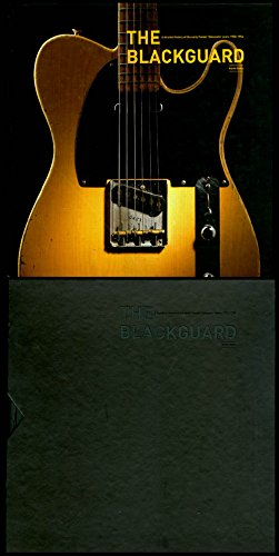 The Blackguard : A Detailed History of the Early Fender Telecaster Years 1950-1954