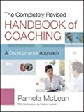 img - for The Handbook of Coaching : A Developmental Approach(Hardback) - 2012 Edition book / textbook / text book