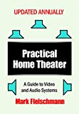 #5: Practical Home Theater: A Guide to Video and Audio Systems (2019 Edition)