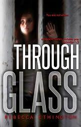 Through Glass - Volume One, Episodes 1-3 (Through Glass Novella Series) (English Edition)