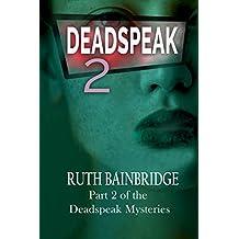 DEADSPEAK2 (The DEADSPEAK Mysteries)