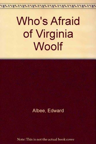 a analysis of whos afraid of virginia woolf by edward albees Who's afraid of virginia woolf including including point of  edward albee writing styles in who's afraid of virginia  character analysis,.