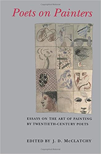 com poets on painters essays on the art of painting by  poets on painters essays on the art of painting by twentieth century poets reprint edition