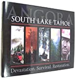 Angora : South Lake Tahoe; Devastation. Survival. Restoration, Tahoe Daily Tribune, 1597251232