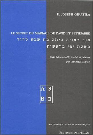 En ligne Le secret du mariage de David et Bethsabée pdf ebook