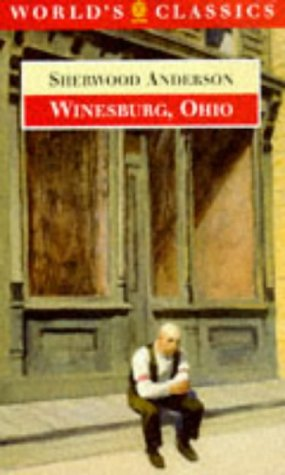 Winesburg, Ohio (The World's Classics)