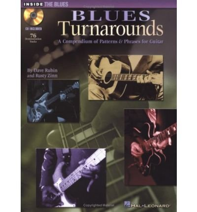 Download Blues Turnarounds: A Compendium of Patterns & Phrases for Guitar (Inside the Blues) (Mixed media product) - Common pdf