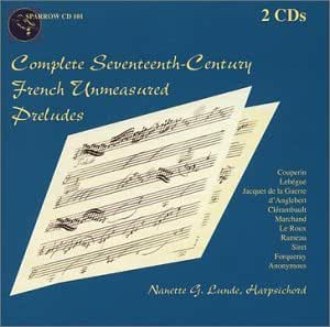Complete Seventeenth-Century French Unmeasured Preludes