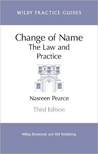 Change of Name: The Law and Practice (Wildy Practice Guides