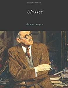 Ulysses by James Joyce Unabridged 1922 Original Version