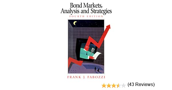 Amazon bond markets analysis and strategies 4th edition amazon bond markets analysis and strategies 4th edition 9780130402660 frank j fabozzi books fandeluxe Image collections