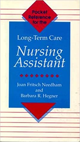 Pocket Reference for the Long-Term Care Nursing Assistant (Home Care Aide)