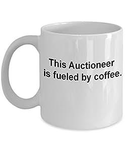 Auctioneer gifts mug fueled by coffee -Funny Christmas Gifts - Porcelain Coffee Mug Cute Cool Ceramic Cup Black, Best Office Tea Mug & Birthday Gag Gi