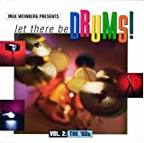 Max Weinberg Presents : Let There Be Drums : Vol. 2, The '60s