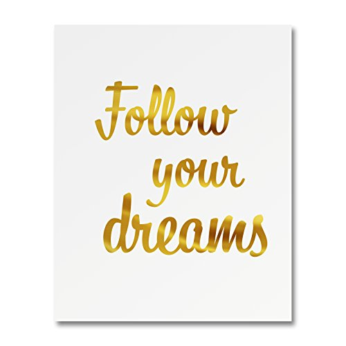 "Heritage Picture Group ""Follow Your Dreams"" Gold Foil Art Print Small Poster - 300gsm Silk Paper Card Stock, Home Office Wall Art Decor, Inspirational Motivational Encouraging Quote 8"" x 10"""